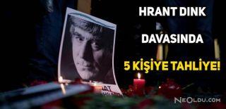 Hrant Dink Davasında Yeni Tahliyeler