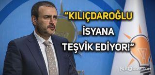 Mahir Ünal'dan Kılıçdaroğlu'na Sert Tepki
