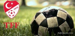 TFF 2 ve 3. Lig Grupları Belli Oldu