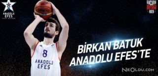 Birkan Batuk Anadolu Efes'e Geri Döndü