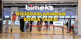 Bimeks'in Hissedarlarından Borsa Talebi!