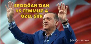Cumhurbaşkanı Erdoğan'dan '15 Temmuz' Şiiri