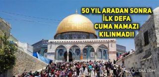 İsrail Mescid-i Aksa'da Cuma Namazını Yasakladı