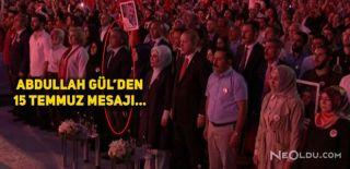 Abdullah Gül 15 Temmuz Şehitler Köprüsü'ndeydi