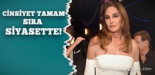 Caitlyn Jenner Siyasete Atılmayı Düşünüyor