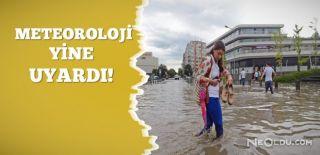 Meteorolojiden 7 İl İçin Şiddetli Yağış Uyarısı!