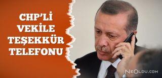 Erdoğan CHP Milletvekili Gürsel Erol'u Aradı