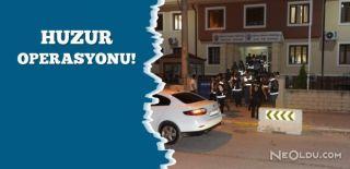 Sakarya'da 200 Polisle 'Huzur' Operasyonu