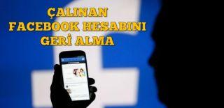 Çalınan Facebook Hesabını Geri Alma Nasıl Yapılır?
