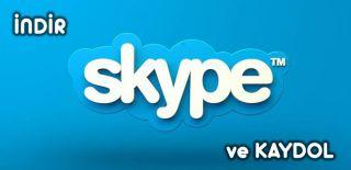 Skype İndir ve Skype Kaydol / Nasıl Yapılır?