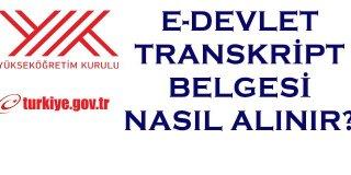 E-Devlet Transkript (Mezun Belgesi) Alma
