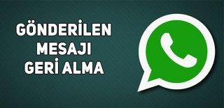 Whatsapp Gönderilen Mesajı Geri Alma Özelliği Geliyor!