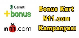 Bonus Kart N11.com Kampanyası