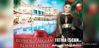 2018 Yılbaşı Programı İzmir Euphoria Aegean Resort Fatma İşcan Konseri