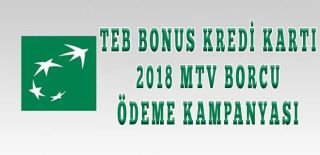 TEB Bonus Kredi Kartı MTV Ödeme Kampanyası Ocak 2018