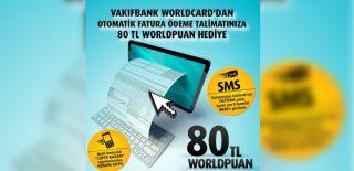 Vakıfbank Otomatik Ödeme Talimatı 80 TL Kampanyası