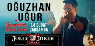 14 Şubat 2018 Sevgililer Günü Jolly Joker Ankara Oğuzhan Uğur Konseri