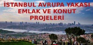 İstanbul Avrupa Yakası Güncel Emlak – Konut Projeleri