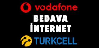 Bedava Turkcell & Vodafone İnternet Paketleri 2018