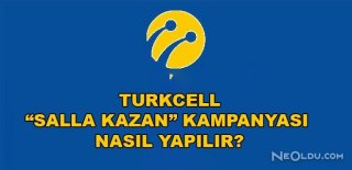 Turkcell Salla Kazan Nasıl Yapılır?