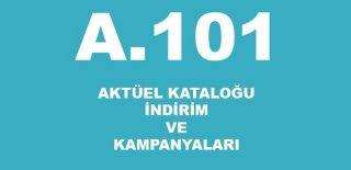 A101 29 Eylül - 5 Ekim 2018 Aktüel Kataloğu & A101'de Bu Hafta