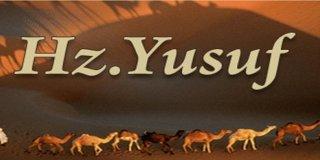 Hz. Yusuf'un Örnek Hayatı Hakkında Kısaca Bilgi