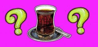 Çay Hakkında Bilgiler!