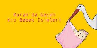 Kuran'da Geçen Kız Bebek İsimleri ve Anlamları