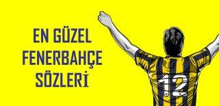 Fenerbahçe Sözleri 2019 - En Güzel Fenerbahçe Marşları, Sloganları, GFB Tezahüratları