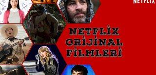 Netflix Filmleri – Gelmiş Geçmiş En İyi Netflix Orijinal Filmleri