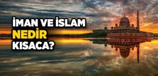 İman ve İslam Kavramları Arasındaki İlişki