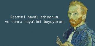 Vincent Van Gogh Sözleri - En Güzel, Etkileyici Resimli Van Gogh Sözleri