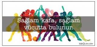 Spor Sözleri - Sporcu Sözleri, Atatürk'ün Spor ile İlgili En Güzel ve Anlamlı Sözleri