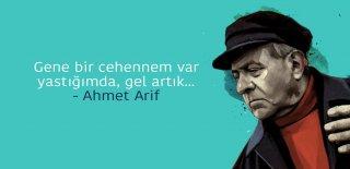 Ahmet Arif Sözleri - En Güzel, Anlamlı ve Etkileyici Ahmet Arif Sözleri