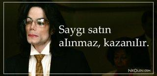 Michael Jackson Sözleri, Şarkıları - Michael Jackson'un Şarkılarından Romantik, Etkileyici ve Özlü Sözler