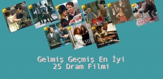 Gelmiş Geçmiş En İyi 25 Dram Filmi