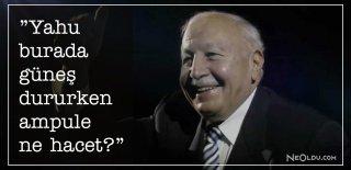 Necmettin Erbakan Sözleri, Eserleri - Necmettin Erbakan Siyasi, Etkileyici ve Özlü Sözleri