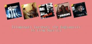 İlluminati Tarikatı ile Bağlantılı 15 Film Önerisi