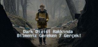 Netflix'in Zaman Yolculuğuna Çıkartan Dizisi; Dark Hakkında 7 Detay