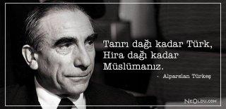 Alparslan Türkeş Sözleri - Alparslan Türkeş Siyasi, Etkileyici ve Özlü Sözleri