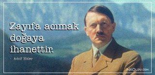 Adolf Hitler Sözleri, Eserleri - Adolf Hitler Siyasi, Etkileyici ve Özlü Sözleri