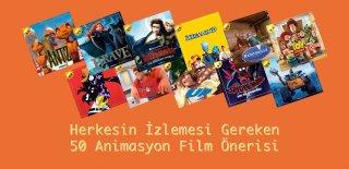 En İyi Animasyon Filmleri - Herkesin İzlemesi Gereken 50 Animasyon Film Önerisi
