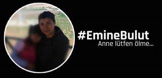 10 Yaşındaki Kızının Yanında Öldürülen Emine Bulut İçin Sosyal Medya Ayakta!