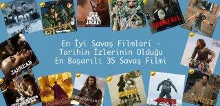 Savaş Filmleri - Tarihin İzlerinin Olduğu En Başarılı 35 Savaş Filmi