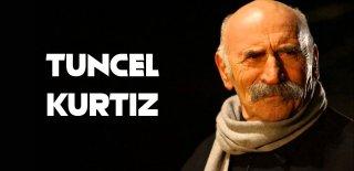 Ezel'in Ramiz Dayısı Tuncel Kurtiz Hakkında Bilinmeyen 10 İlginç Bilgi!