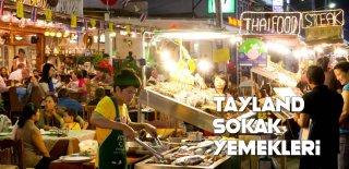 Geleneksel Tayland Mutfağının Buluştuğu 10 Sokak Yemeği
