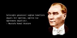 Eğitim ile İlgili Sözler – Atatürk'ün Eğitim Sözleri, Anlamlı Resimli Eğitim Sözleri
