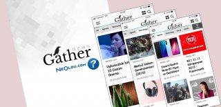 NeOldu.com Artık Gather'da!