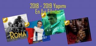 Film Önerisi - 2018, 2019 Yapımı En İyi Filmler