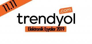 Dev Trendyol 11.11 Kampanyası 2019 - İndirimli Elektronik Eşyalar ve Fırsatları
